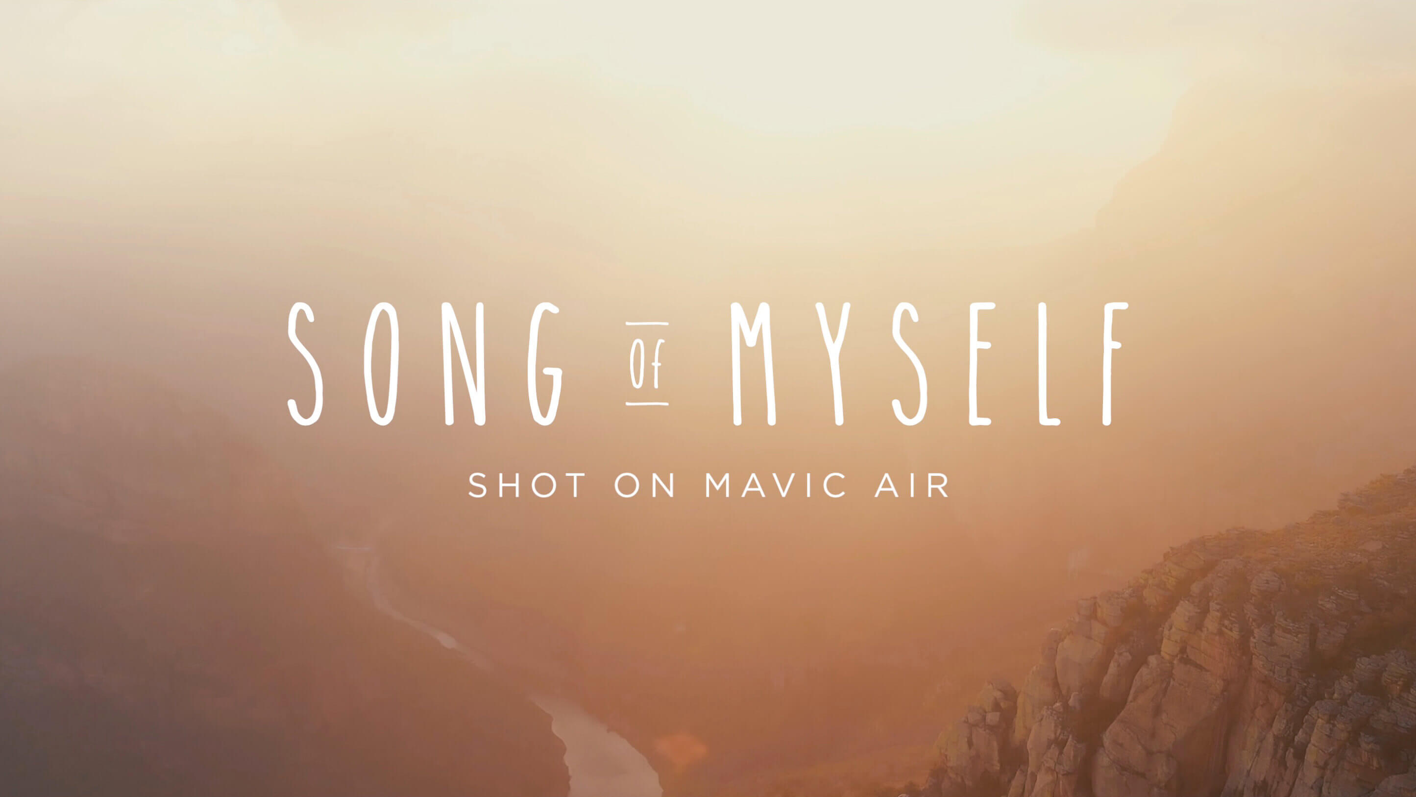 DJI - Song of Myself- Shot on Mavic Air